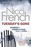 Tuesday's Gone: A Frieda Klein Novel (2)