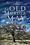 img - for An Old Murder in May (Samantha Rialto Mysteries) (Volume 5) book / textbook / text book