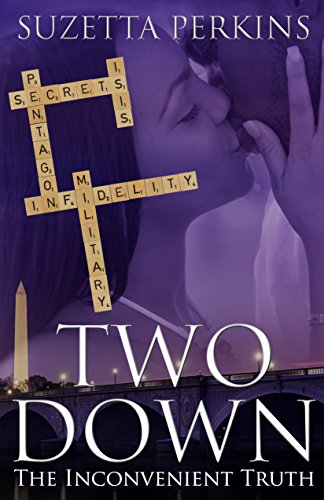 Two Down: The Inconvenient Truth by [Perkins, Suzetta]