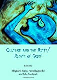 Culture and the Rites/Rights of Grief, Zbigniew Bialas, 1443850594