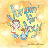 Jumpin' for Joy, Robert Higgins, 1467026476