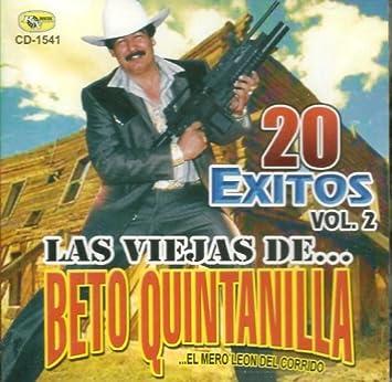 Beto Quintanilla 20 Exitos Vol. 2 Las Viejas De.
