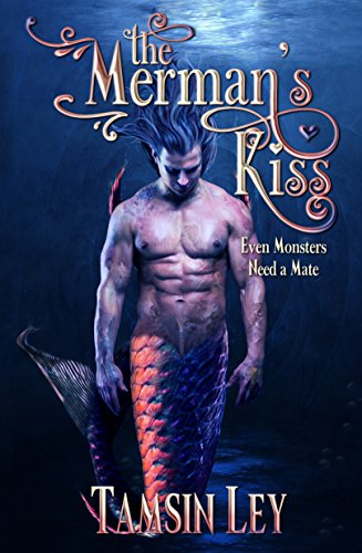 The Merman's Kiss (Mates for Monsters Book 1)
