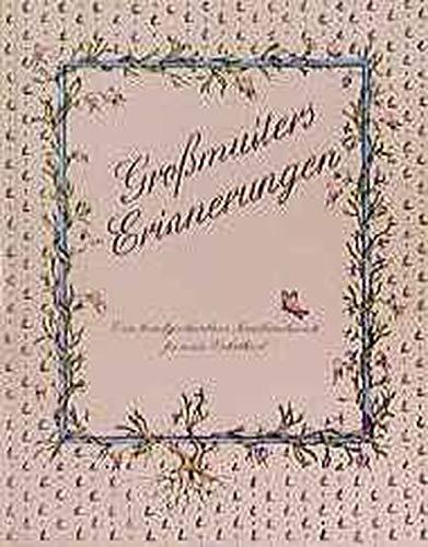 Grossmutters Erinnerungen: Eine handgeschriebene Chronik für mein Enkelkind