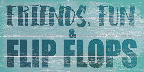 (Friends, Family & Flip Flops Wooden Sign )