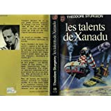 Les Talents De Xanadu - The Worlds Of Theodore Sturgeon