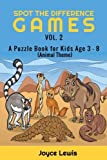 Spot the Difference Games Vol. 2: A Puzzle Book for Kids Age 3 - 8 (Animal Theme) (Children Activities Books) (Volume 2)