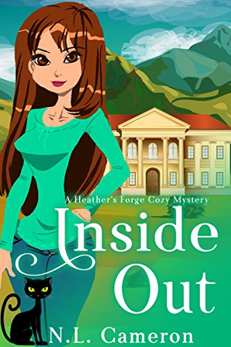 Inside Out: A Heather's Forge Cozy Mystery, Book 5 by [Cameron, N.L.]