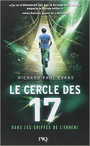 Le cercle des 17 T2 : Dans les griffes de l'ennemi - Evans Richard Paul