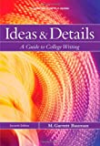 Ideas & Details, 2009 MLA Update Edition (2009 MLA Update Editions) 7th Edition