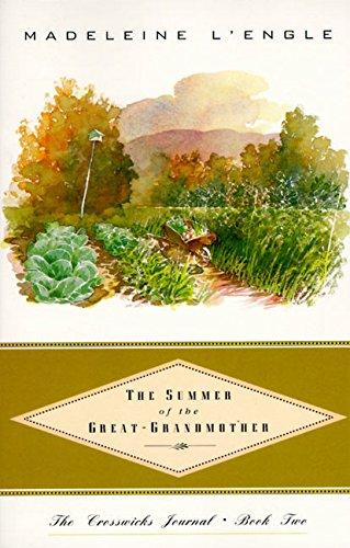 The Summer of the Great-Grandmother (Crosswicks Journal)