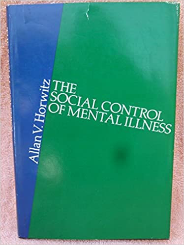 Social Control of Mental Illness (Studies on Law and Social