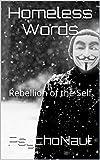Homeless Words: Rebellion of the Self