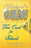 Too Cool for School: Book 3 (Diary of a Chav)