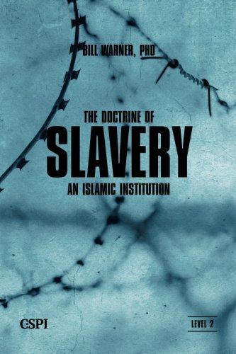 The Doctrine of Slavery (A Taste of Islam) (A Taste of Islam Series)