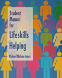 Lifeskills Helping, Nelson-Jones, Richard, 0534196756
