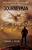 Matt Miller in the Colonies: Book One: Journeyman