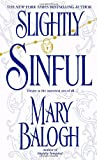 Front cover for the book Slightly Sinful by Mary Balogh
