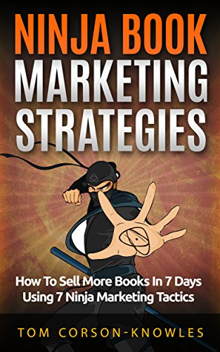 Amazon ninja book marketing strategies how to sell more books ninja book marketing strategies how to sell more books in 8 days using 8 ninja fandeluxe Choice Image