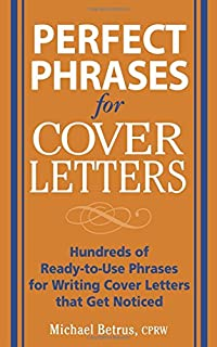 perfect phrases for cover letters perfect phrases series hundreds of ready to