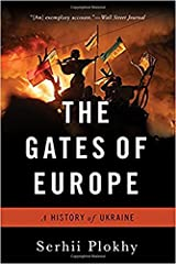 The Gates of Europe: A History of Ukraine Paperback