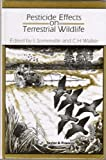 Pesticide Effects on Terrestrial Wildlife, L. Somerville, 0850667674