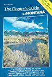The Floater's Guide to Montana, Hank Fischer, 0934318891