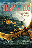 Island of Silence (The Unwanteds Book 2)