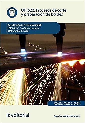 Procesos de corte y preparación de bordes. FMEC0210 - Soldadura ...