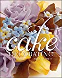 Professional Cake Decorating, Second Edition