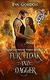 Fur, Cloak and Dagger (Team Greywolf Series Book 4)
