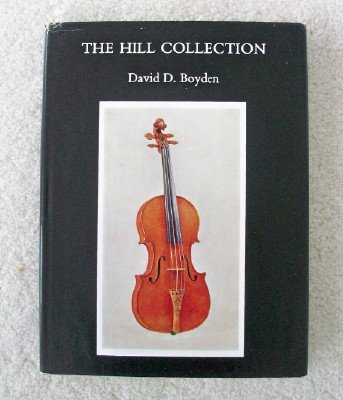 Catalogue of The Hill Collection of Musical Instruments in the Ashmolean Museum, Oxford