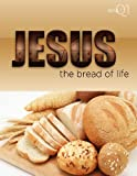 The Bread of Life, Greg Litmer, 1584273445