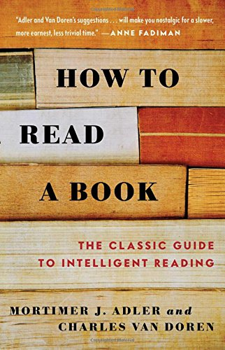 How to Read a Book: The Classic Guide to Intelligent - St Mall Charles