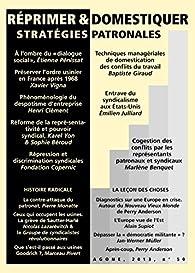 Réprimer et domestiquer : stratégies patronales par Nicolas Lazarevitch