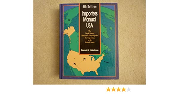 Importers Manual USA: The Single Source Reference Encyclopedia for