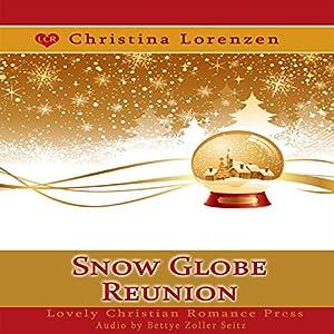 Snow Globe Reunion Audiobook