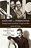 Hats Off to Pordenone: Finding Laurel and Hardy's Long-Lost Film (Past Times Film Fiction Series Book 1)