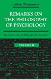 Remarks on the Philosophy of Psychology, Vol. II (English and German Edition)