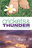 img - for Crickets and Thunder: Following God to the Ends of the Earth book / textbook / text book