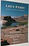 img - for Lees Ferry: Desert River Crossing book / textbook / text book