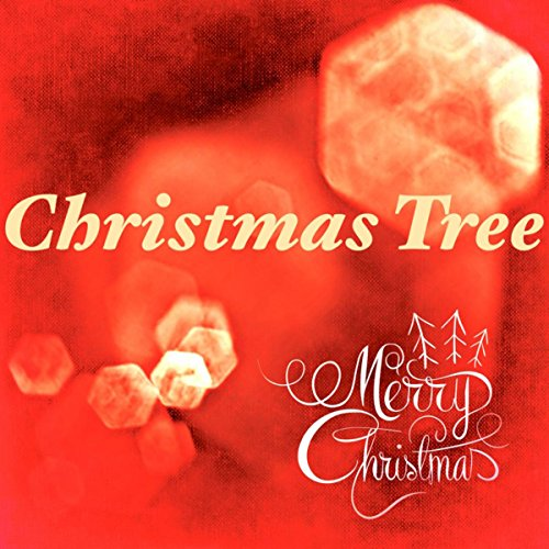 Christmas Tree: Kids Christmas Songs, Happy New Year's Day Music & Christmas Album for Original Gift - Santa is Coming but All I Want for Christmas is You