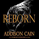 Reborn: Alpha's Claim, Book 3 Audiobook by Addison Cain Narrated by Marcio Catalano