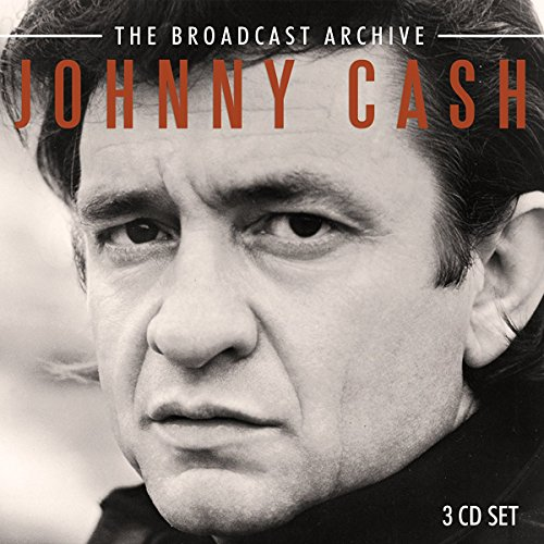 Johnny Cash - The Broadcast Archive [3CD Box Set] (2017) [WEB FLAC] Download