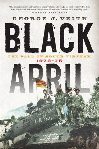Black April: The Fall of South Vietnam, 1973-75