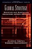 Global Strategy, Kannan Ramaswamy and Andrew Inkpen, 0195167201