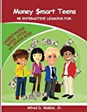 img - for Money $mart Teens: 48 Interactive Lessons for Understanding, Making, Saving, and Spending Money book / textbook / text book