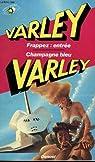 Frappez : entrée / Champagne bleu par Varley