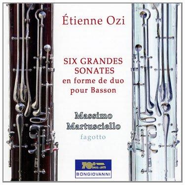 Etienne Ozi: Six Grandes Sonates en forme de duo pour Basson