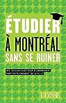 Étudier à Montréal sans se ruiner par Vinet (II)